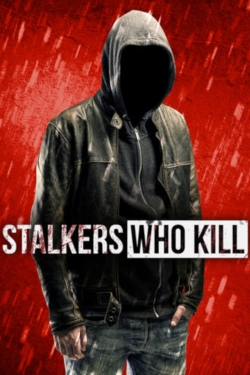 Stalkers Who Kill